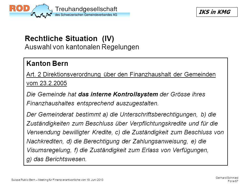Rechtliche Situation (IV) Auswahl von kantonalen Regelungen