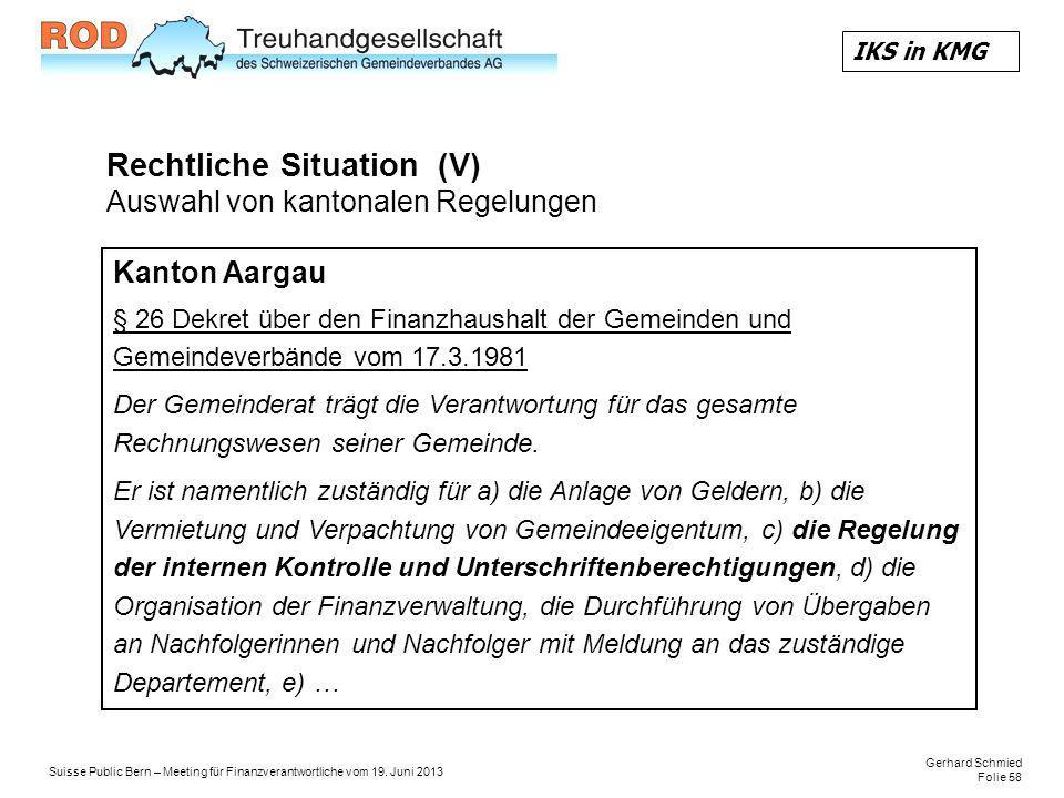 Rechtliche Situation (V) Auswahl von kantonalen Regelungen