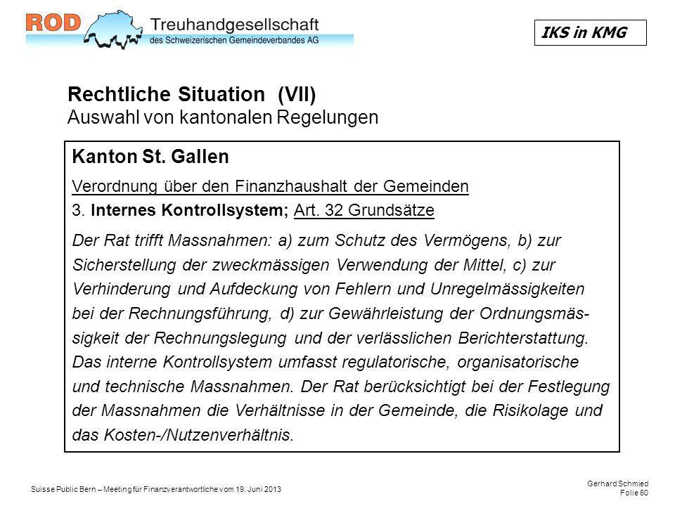 Rechtliche Situation (VII) Auswahl von kantonalen Regelungen