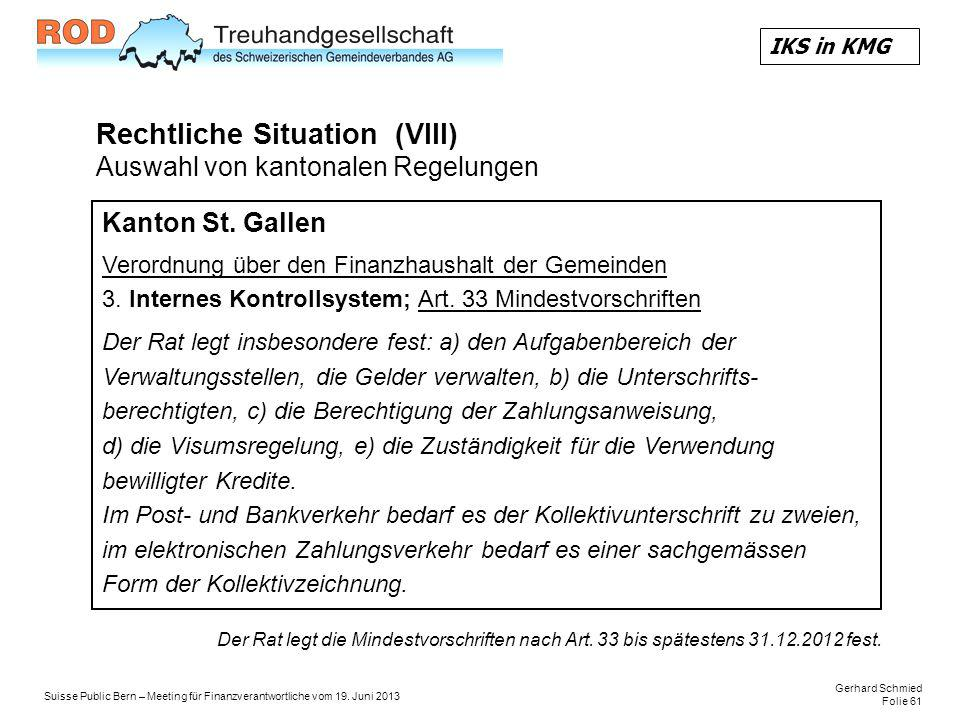 Rechtliche Situation (VIII) Auswahl von kantonalen Regelungen
