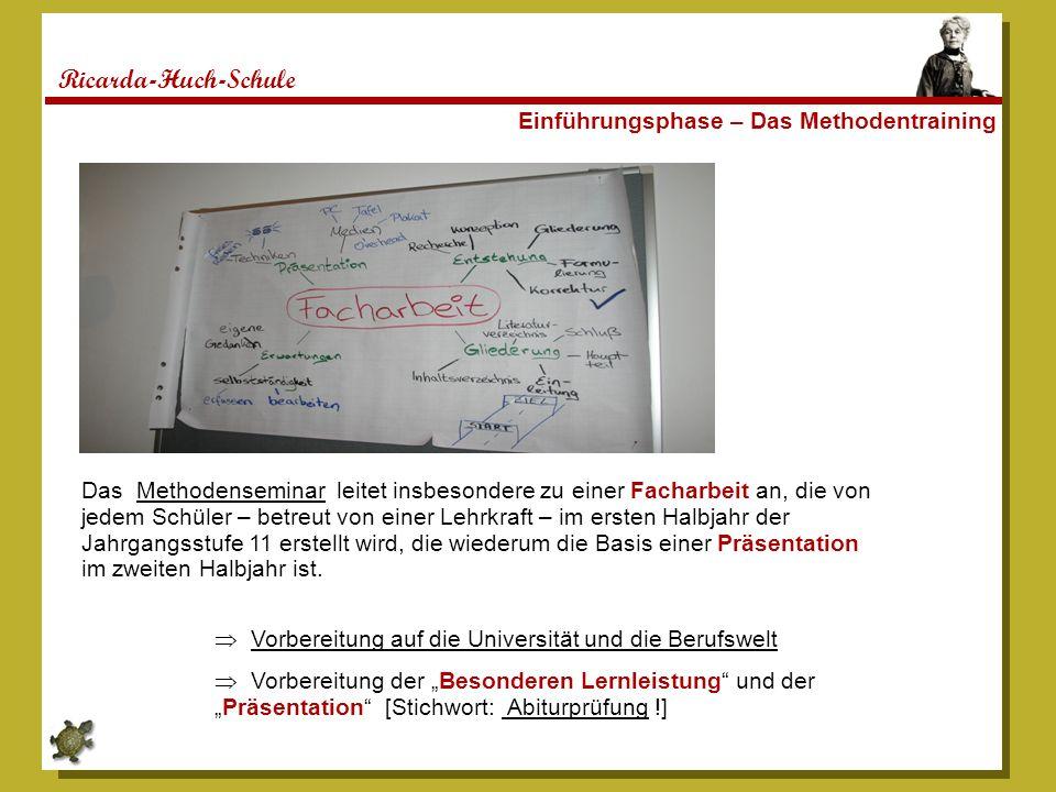 Ricarda-Huch-Schule Einführungsphase – Das Methodentraining