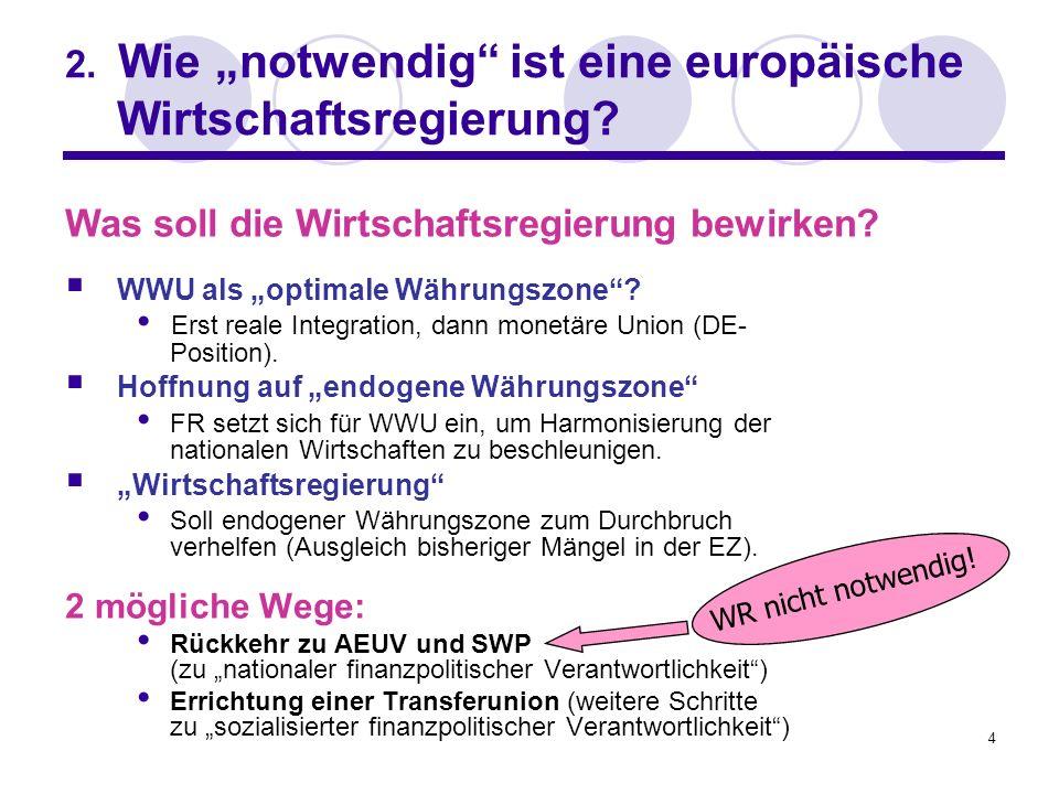 """2. Wie """"notwendig ist eine europäische Wirtschaftsregierung"""