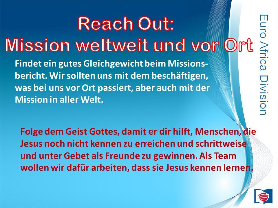Mission weltweit und vor Ort