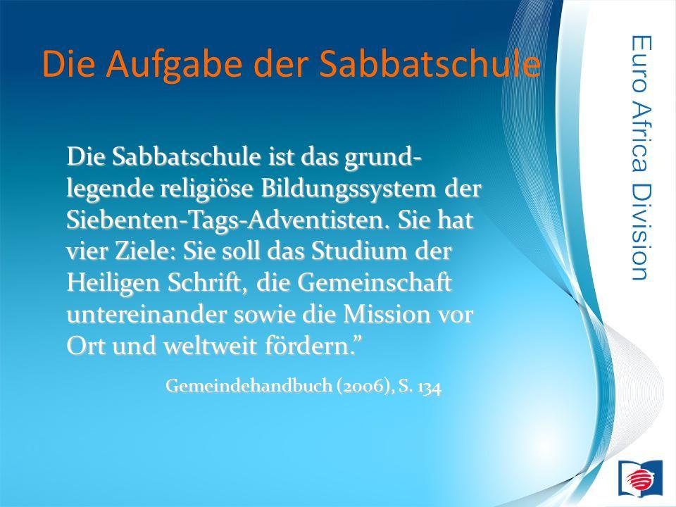 Die Aufgabe der Sabbatschule