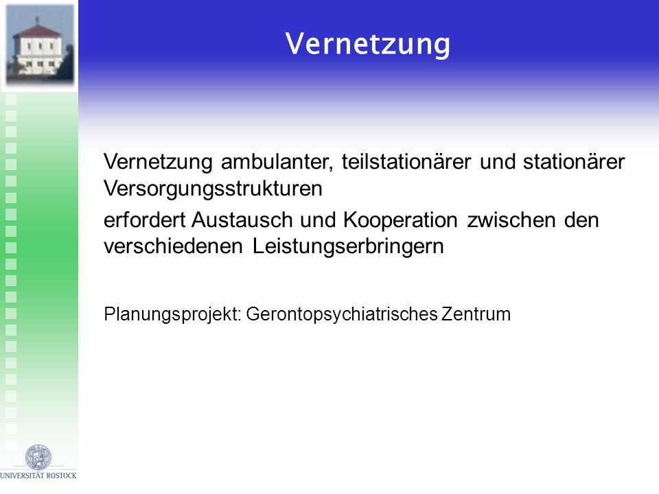 Vernetzung Vernetzung ambulanter, teilstationärer und stationärer Versorgungsstrukturen.