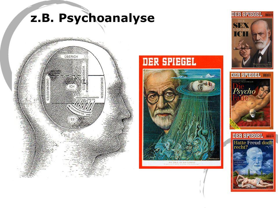 z.B. Psychoanalyse