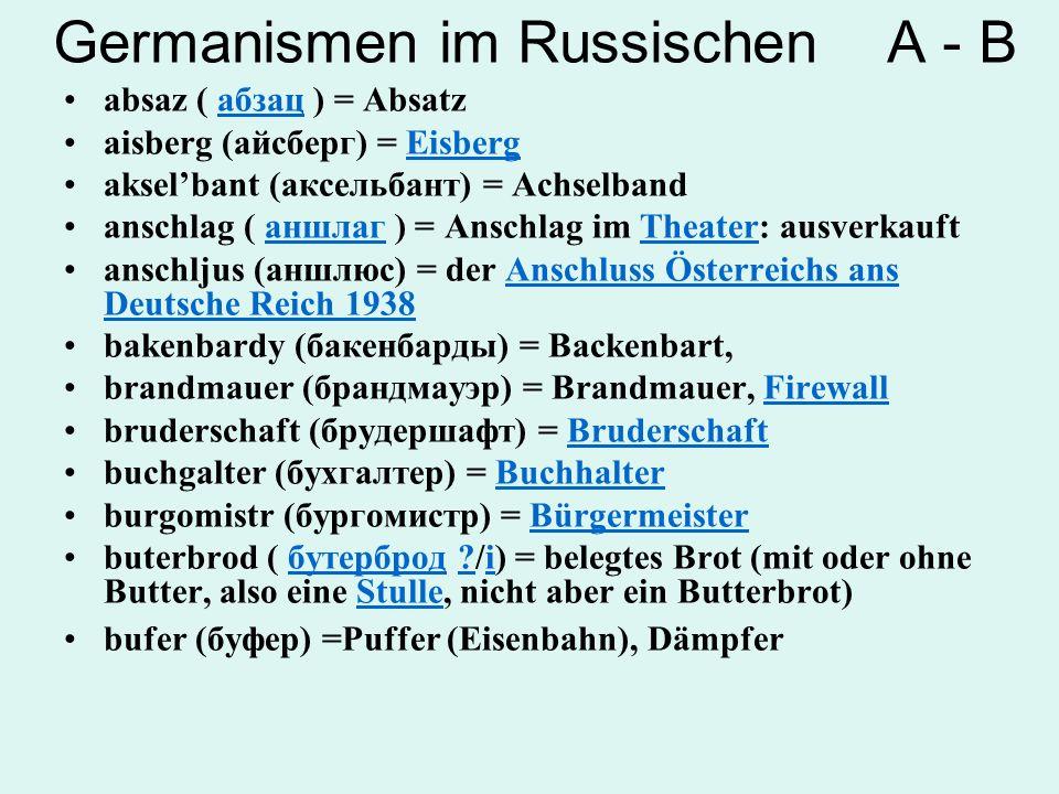 Germanismen im Russischen A - B