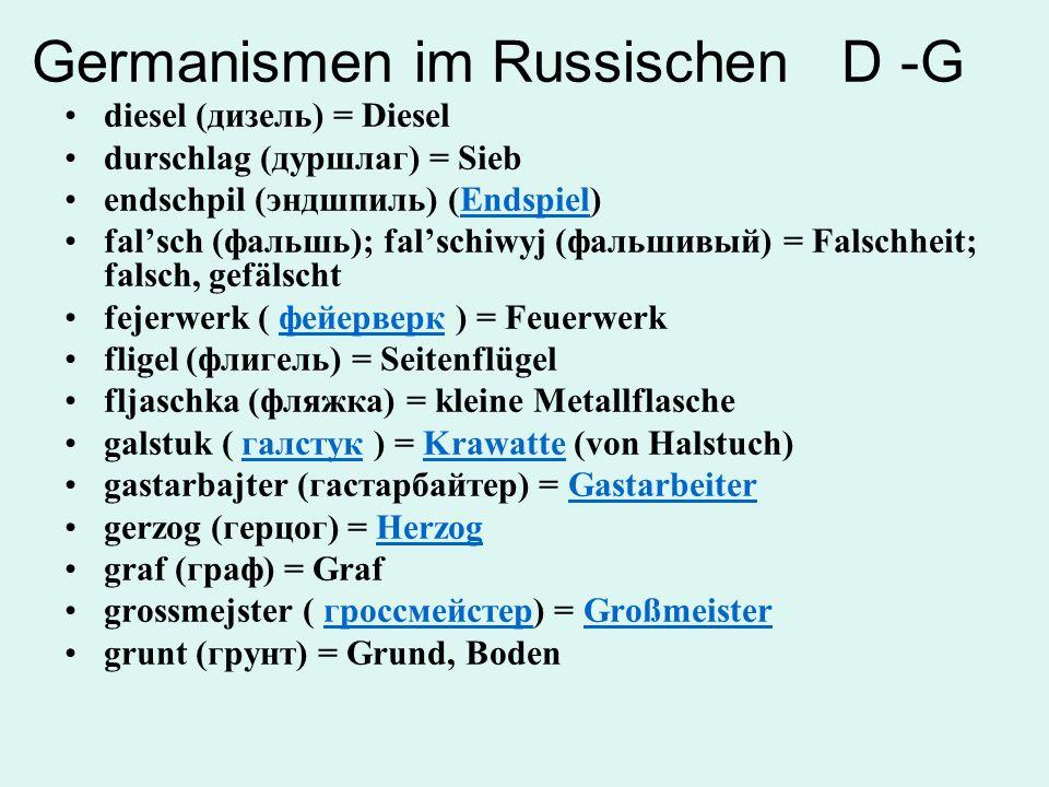 Germanismen im Russischen D -G
