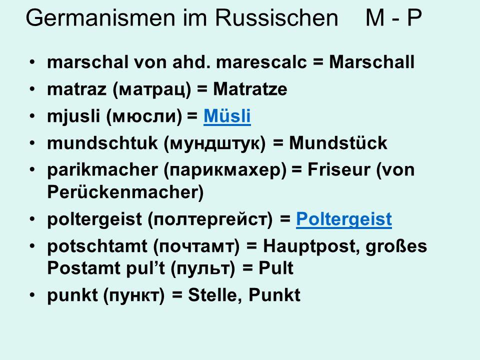 Germanismen im Russischen M - P
