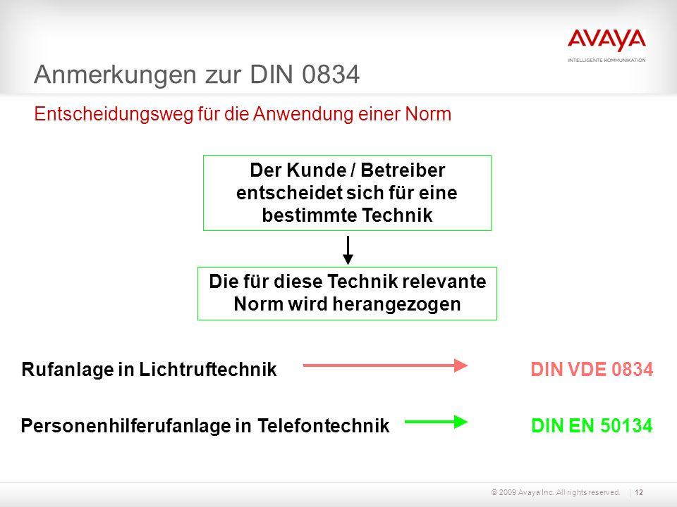 Anmerkungen zur DIN 0834 Entscheidungsweg für die Anwendung einer Norm