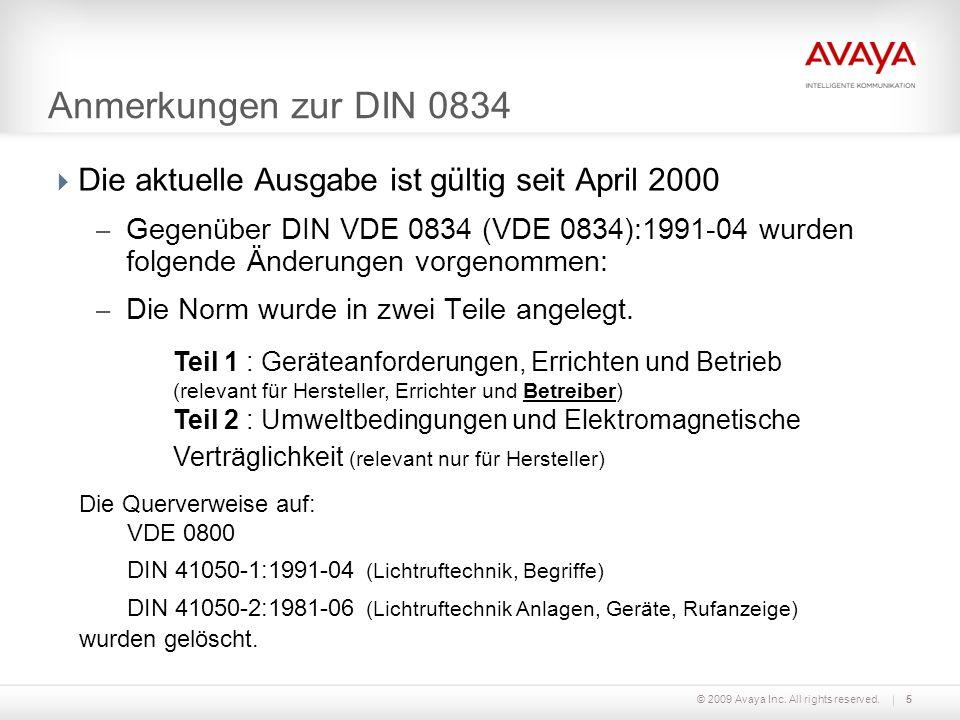 Anmerkungen zur DIN 0834 Die aktuelle Ausgabe ist gültig seit April 2000.