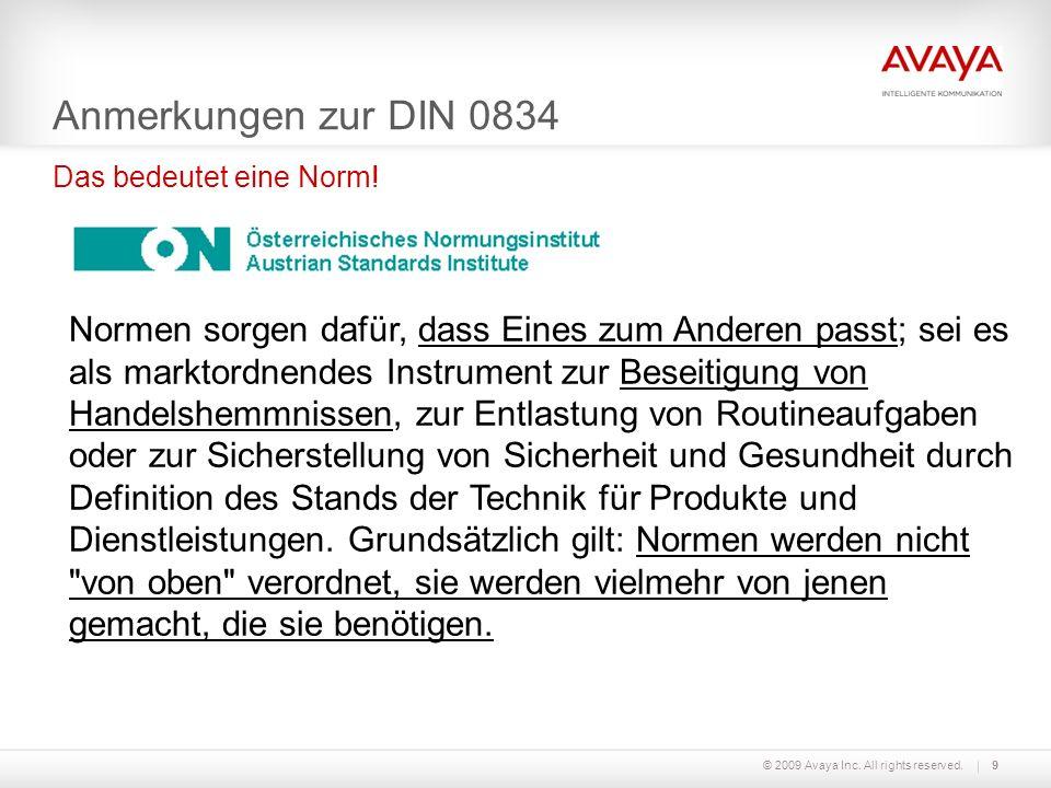 Anmerkungen zur DIN 0834 Das bedeutet eine Norm!