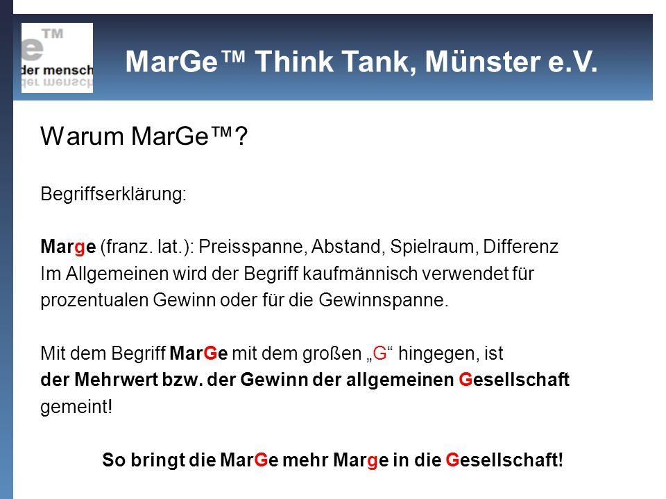 So bringt die MarGe mehr Marge in die Gesellschaft!