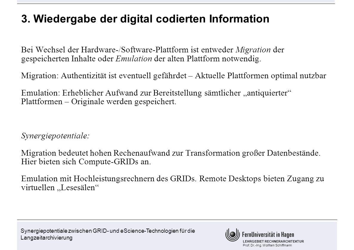 3. Wiedergabe der digital codierten Information