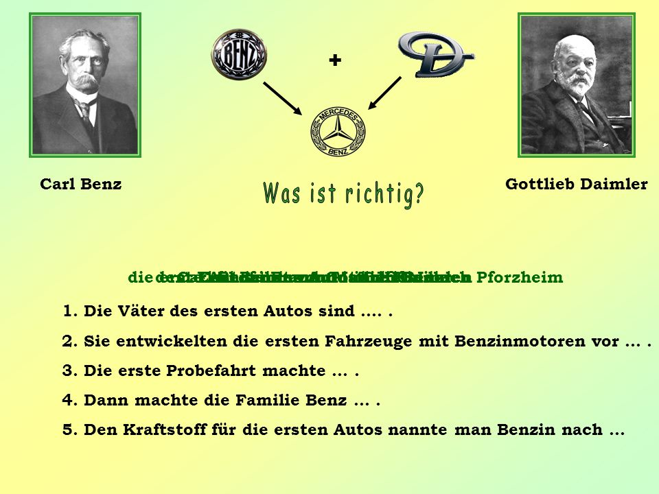 + Carl Benz Gottlieb Daimler Was ist richtig