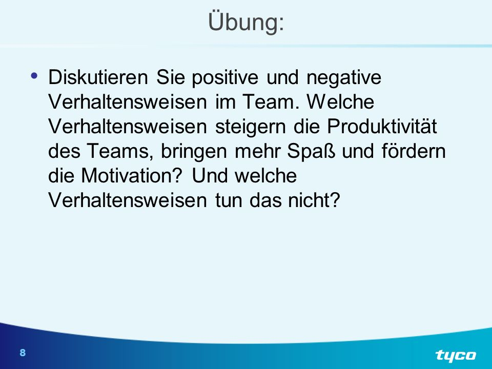Übung: Negative Verhaltensweisen: Positive Verhaltensweisen:
