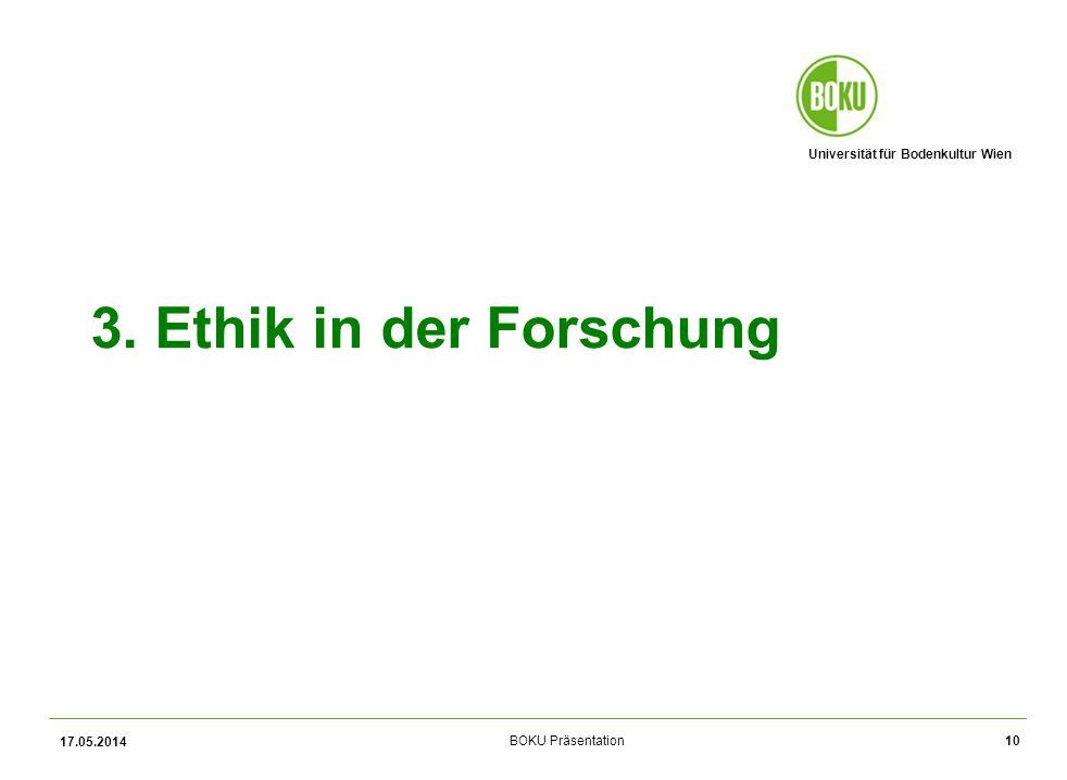 3. Ethik in der Forschung 31.03.2017