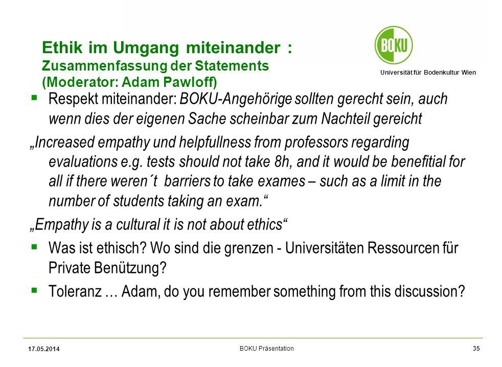 Ethik im Umgang miteinander : Zusammenfassung der Statements (Moderator: Adam Pawloff)