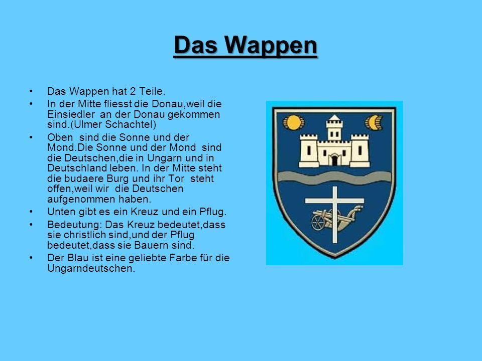 Das Wappen Das Wappen hat 2 Teile.