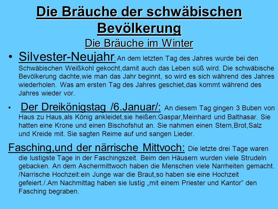 Die Bräuche der schwäbischen Bevölkerung Die Bräuche im Winter