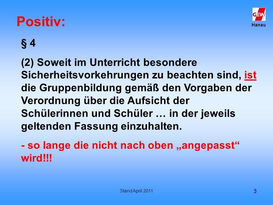 Positiv: § 4.