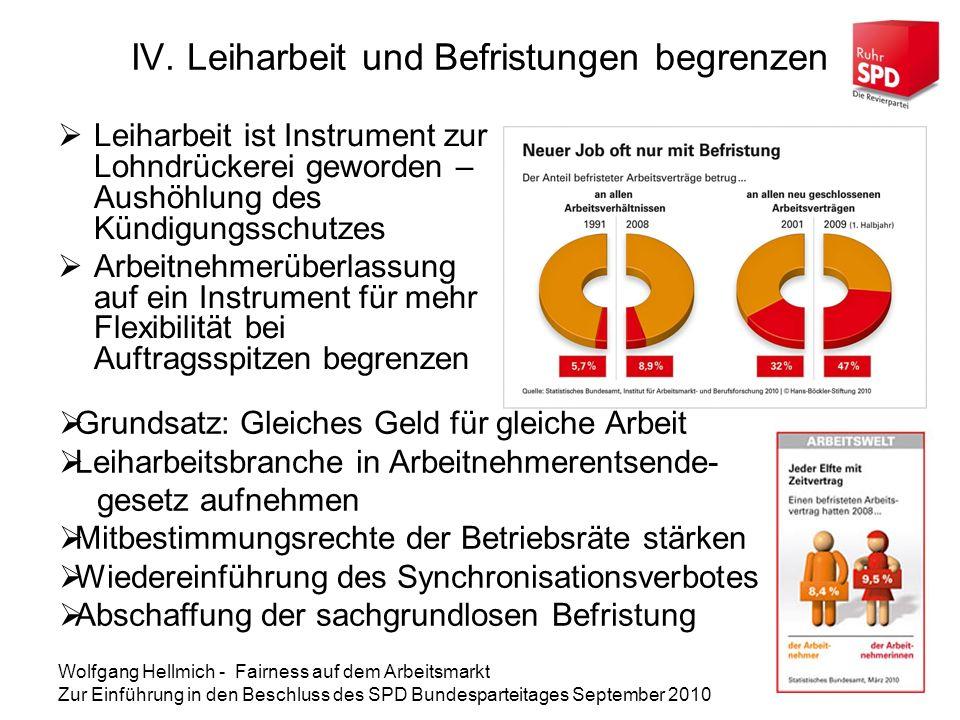 IV. Leiharbeit und Befristungen begrenzen
