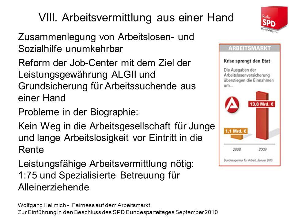 VIII. Arbeitsvermittlung aus einer Hand