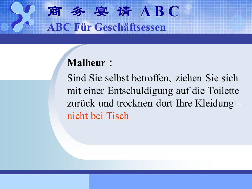 商 务 宴 请 A B C ABC Für Geschäftsessen Malheur: