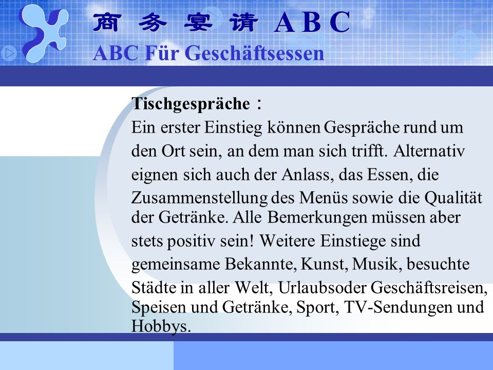 商 务 宴 请 A B C ABC Für Geschäftsessen Tischgespräche: