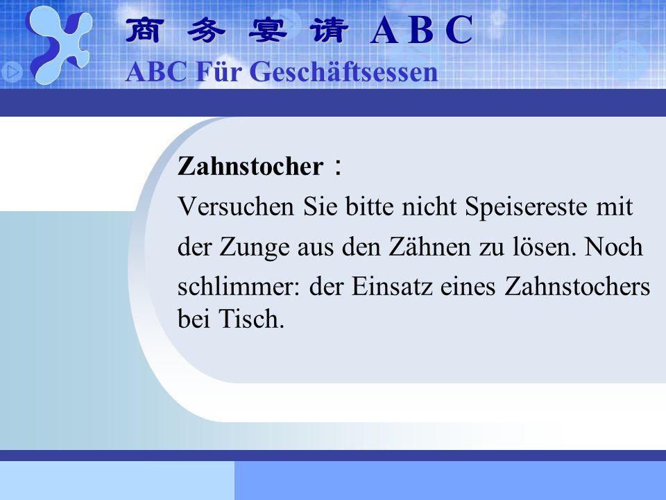 商 务 宴 请 A B C ABC Für Geschäftsessen Zahnstocher: