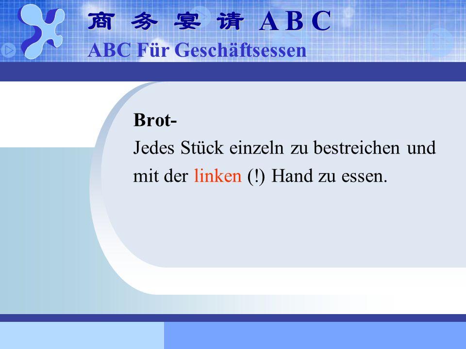 商 务 宴 请 A B C ABC Für Geschäftsessen Brot-