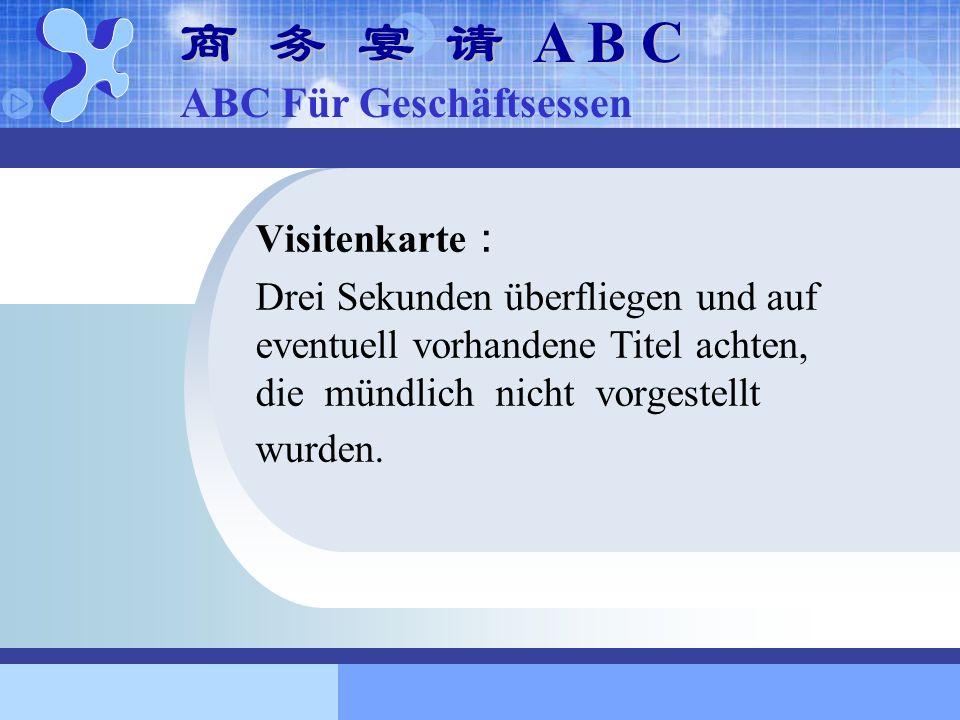 商 务 宴 请 A B C ABC Für Geschäftsessen Visitenkarte: