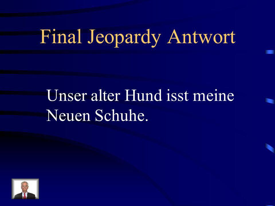 Final Jeopardy Antwort