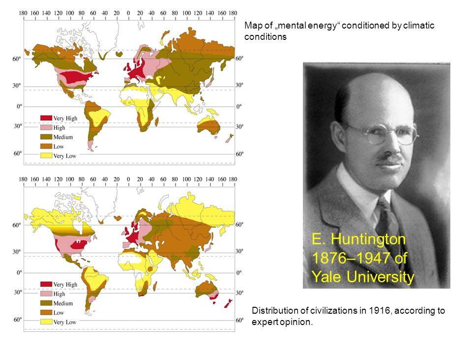 E. Huntington 1876–1947 of Yale University