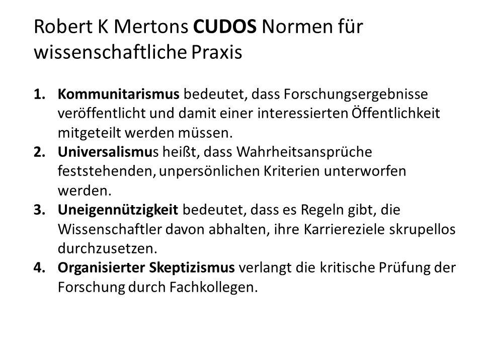 Robert K Mertons CUDOS Normen für wissenschaftliche Praxis