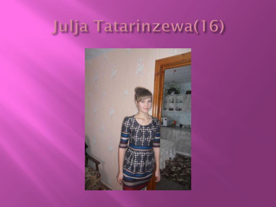 Julja Tatarinzewa(16)