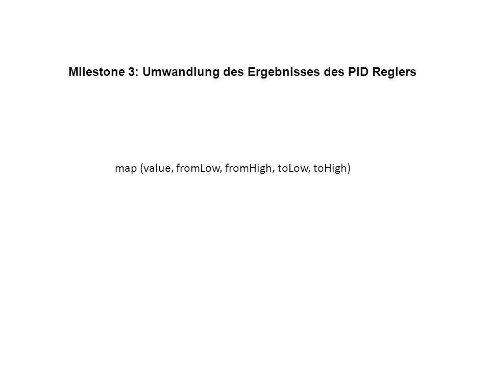 Milestone 3: Umwandlung des Ergebnisses des PID Reglers