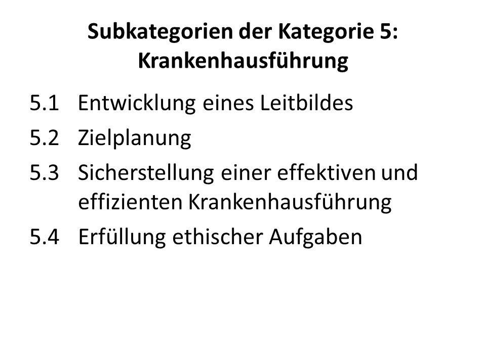 Subkategorien der Kategorie 5: Krankenhausführung