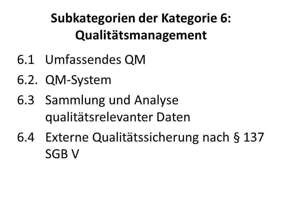 Subkategorien der Kategorie 6: Qualitätsmanagement