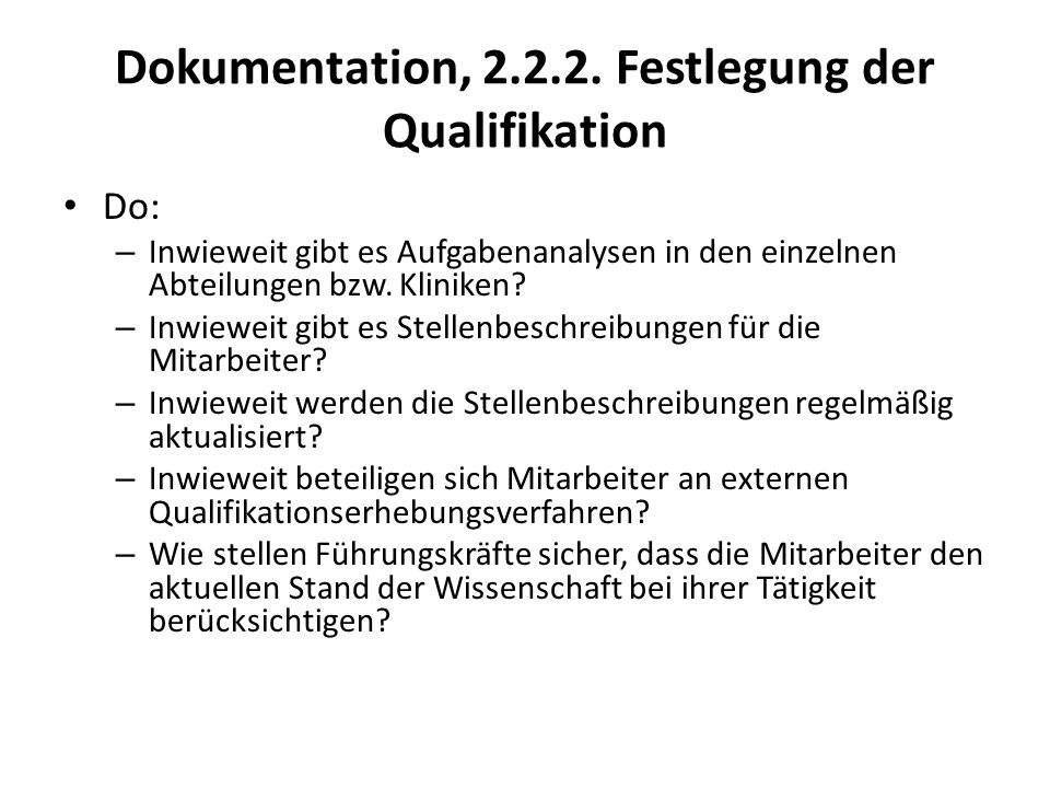 Dokumentation, 2.2.2. Festlegung der Qualifikation