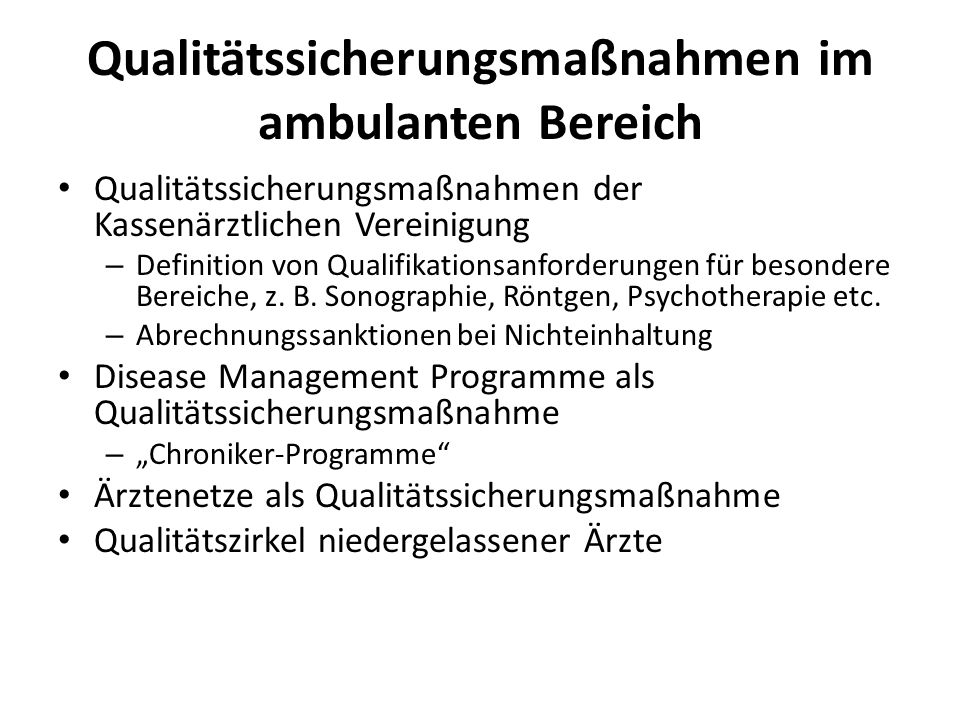 Qualitätssicherungsmaßnahmen im ambulanten Bereich
