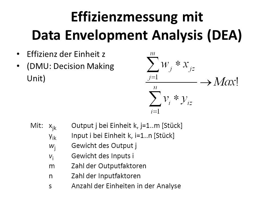 Effizienzmessung mit Data Envelopment Analysis (DEA)