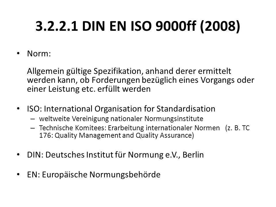3.2.2.1 DIN EN ISO 9000ff (2008)