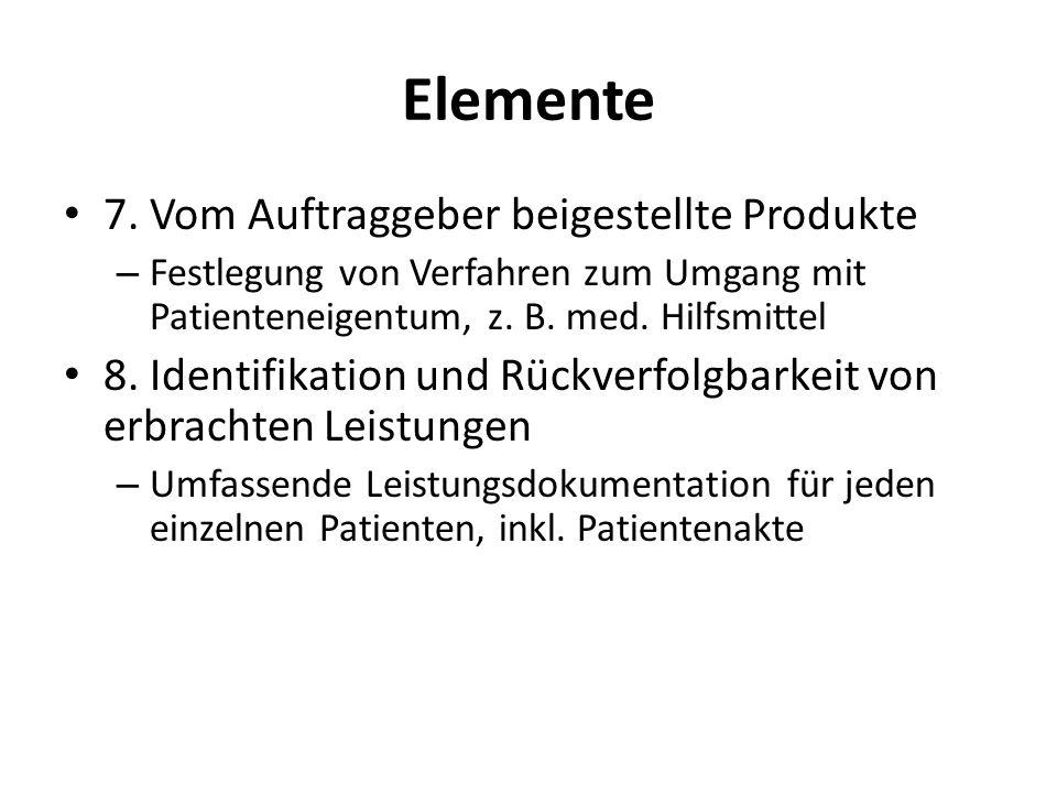 Elemente 7. Vom Auftraggeber beigestellte Produkte