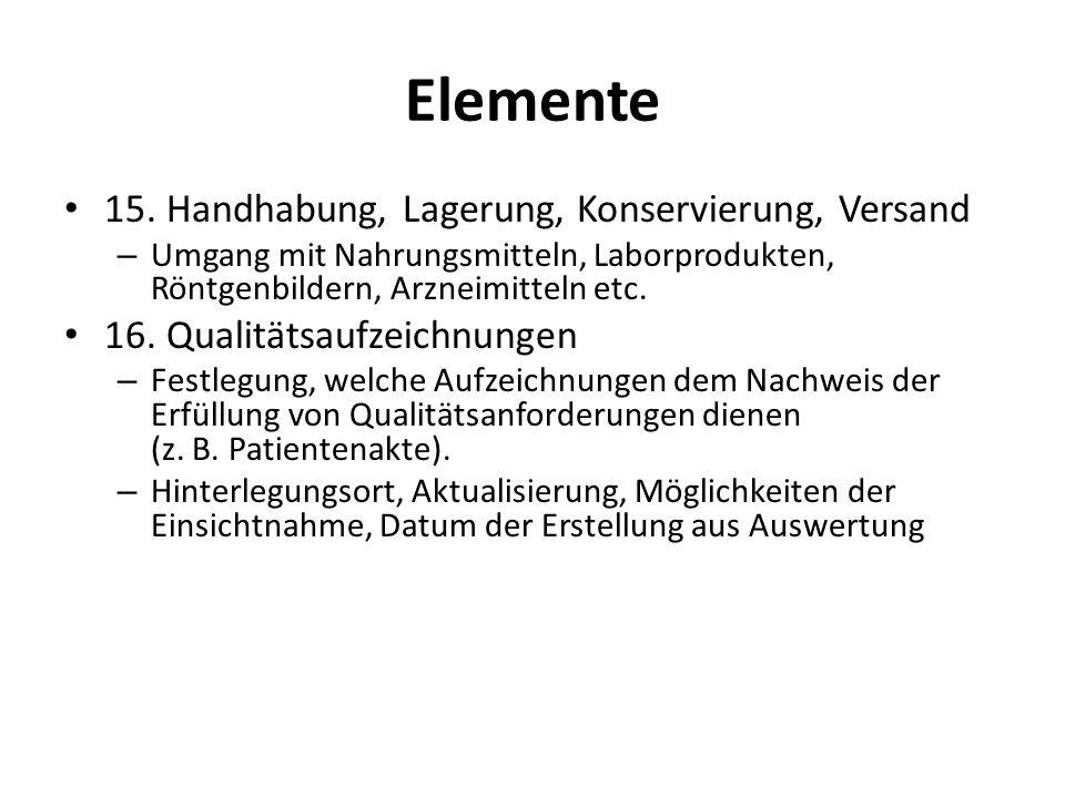 Elemente 15. Handhabung, Lagerung, Konservierung, Versand