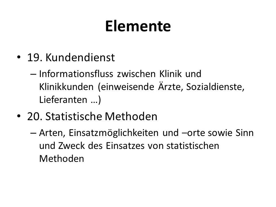 Elemente 19. Kundendienst 20. Statistische Methoden