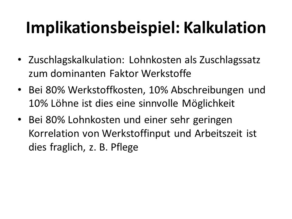 Implikationsbeispiel: Kalkulation