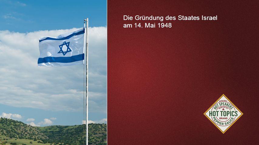 FOTOBACKGROUND Die Gründung des Staates Israel am 14. Mai 1948