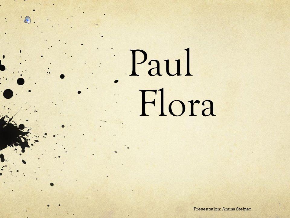 Paul Flora Presentation: Amina Steiner