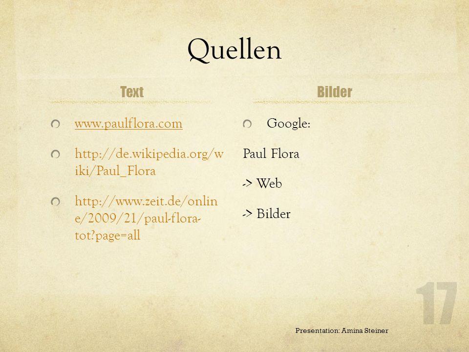 Quellen Text Bilder www.paulflora.com